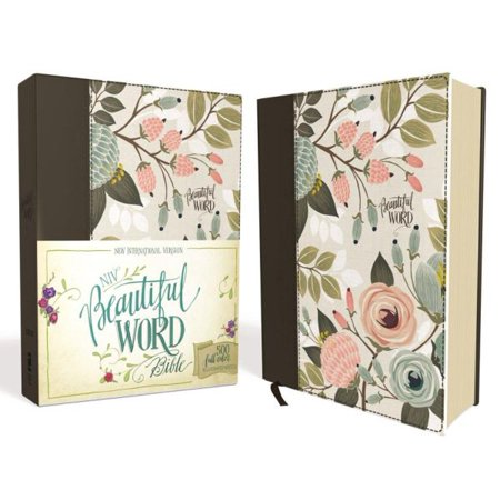 NIV, Beautiful Word Bible, Hardcover, Multi-Color Floral Cloth : 500 Full-Color Illustrated Verses