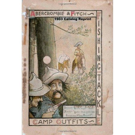 Abercrombie And Fitch 1903 Catalog Reprint