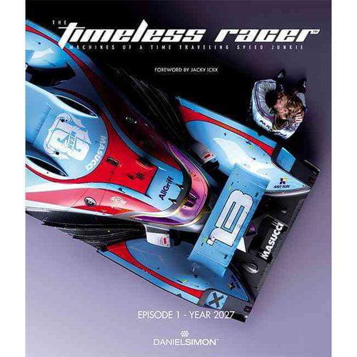 The Timeless Racer: Episode 1 - 2027
