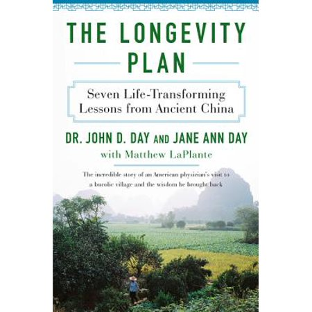 The Longevity Plan : Seven Life-Transforming Lessons from Ancient China