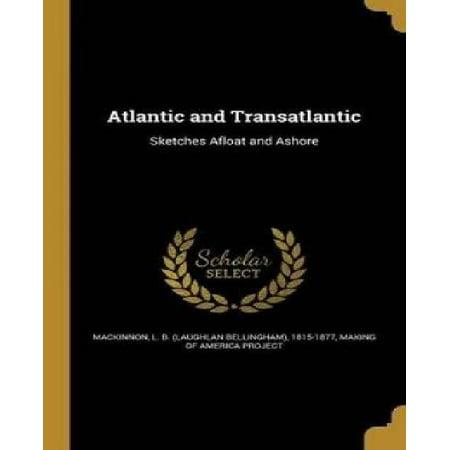 Atlantic And Transatlantic