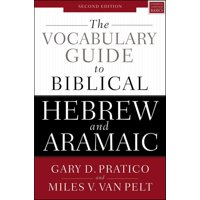 The Vocabulary Guide to Biblical Hebrew and Aramaic (Paperback)