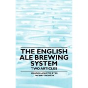 The English Ale Brewing System - Two Articles