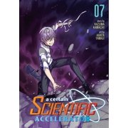 A Certain Scientific Accelerator Vol. 7