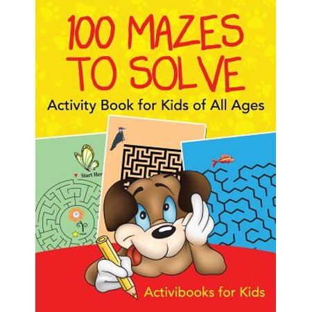 100 Mazes to Solve Activity Book for Kids of All Ages - 100 Day Of School Activities
