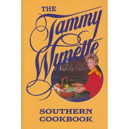 The Tammy Wynette Southern Cookbook