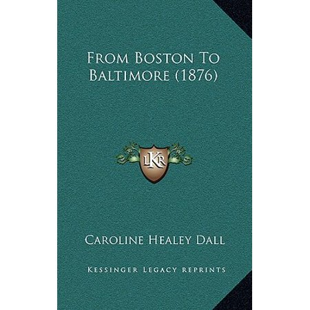From Boston to Baltimore (1876)