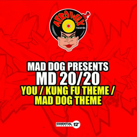 Mad Dog Presents Md 20/20 - You / Kung Fu Theme / Mad Dog (Mad Dog 20 20 Red Grape Wine)