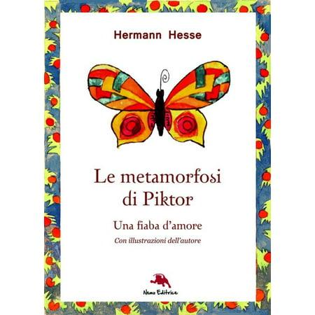 Le metamorfosi di Piktor - Una fiaba d'amore (Nuova traduzione. Con illustrazioni originali dell'autore) - eBook - Idee Costumi Originali Halloween
