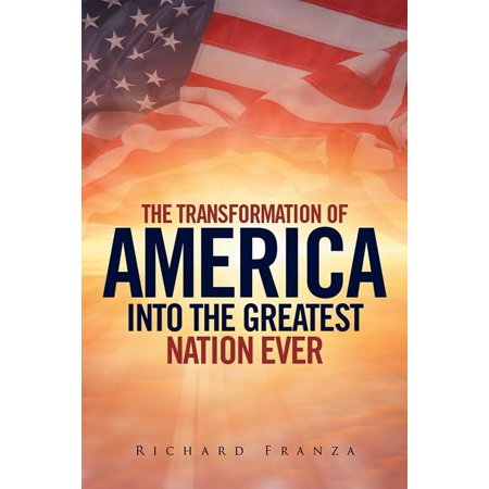 Ever Earth Pull (Transforming America into the Greatest Nation Ever Upon Earth - eBook )