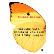 Working with Bereaved Children and Young People - eBook