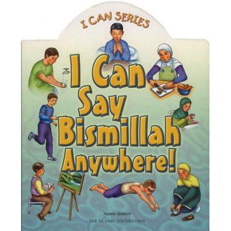 I Can Say Bismillah Anywhere (Board Book) ()