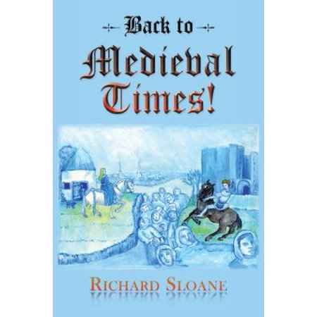 Back to Medieval Times! - eBook