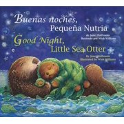 Buenas Noches, Pequena Nutria/Good Night, Little Sea Otter