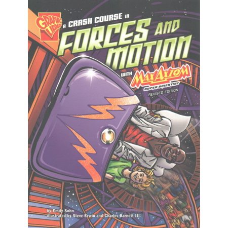 A Crash Course In Forces And Motion With Max Axiom  Super Scientist