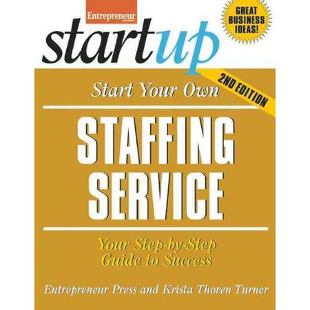 Start Your Own Staffing Business