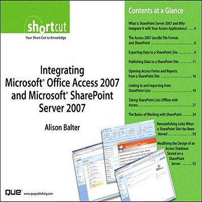 Integrating Microsoft Office Access 2007 and Microsoft SharePoint Server 2007 (Digital Short Cut) - eBook