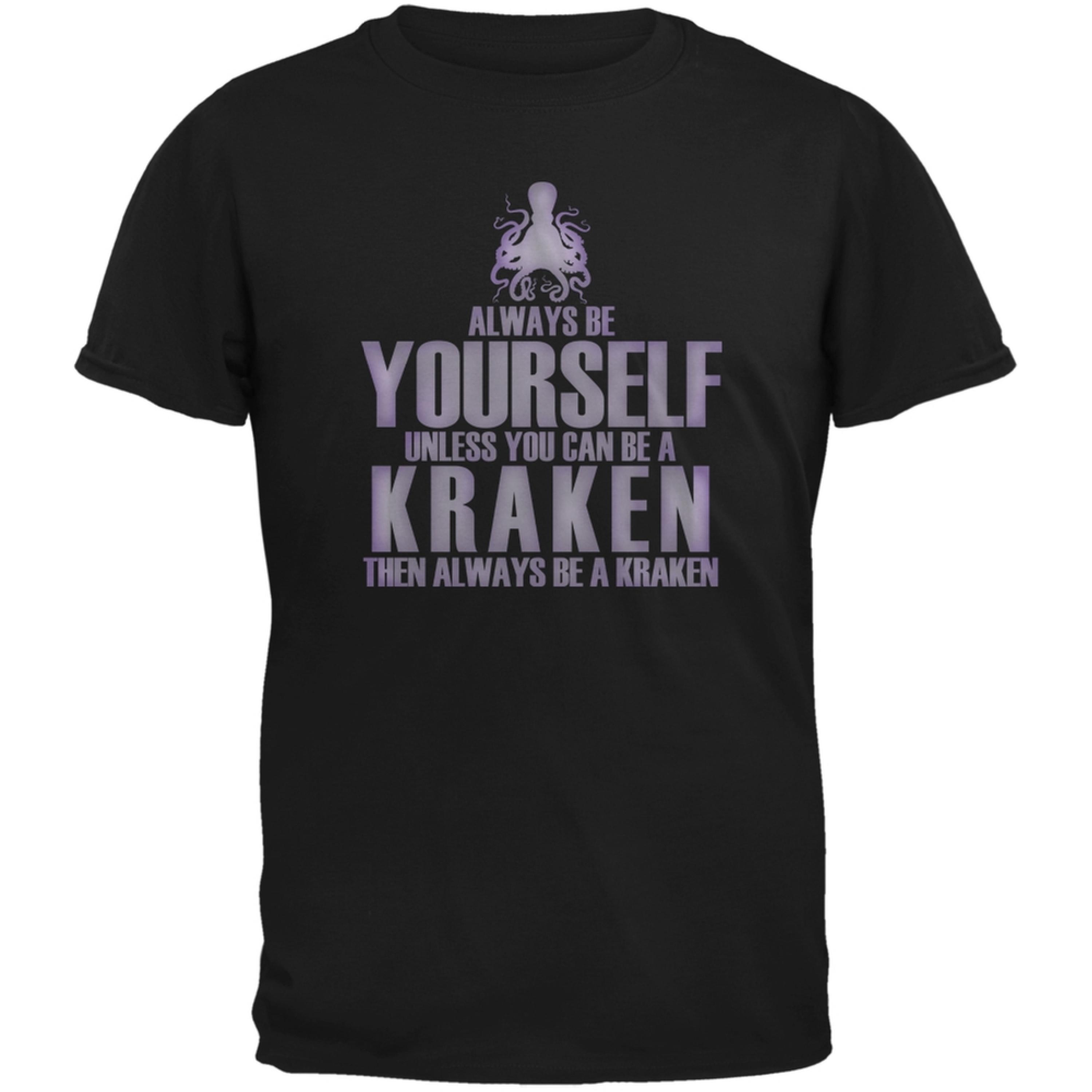 Always Be Yourself Kraken Black Adult T-Shirt