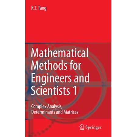 Mathematical Methods for Engineers and Scientists 1 : Complex Analysis, Determinants and