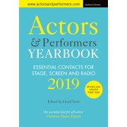 Actors and Performers Yearbook 2019 : Essential Contacts for Stage, Screen and Radio