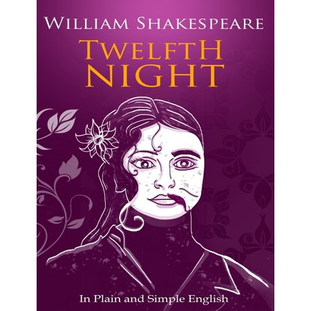 Resolution Night Vision (Twelfth Night In Plain and Simple English (A Modern Translation and the Original Version) - eBook)