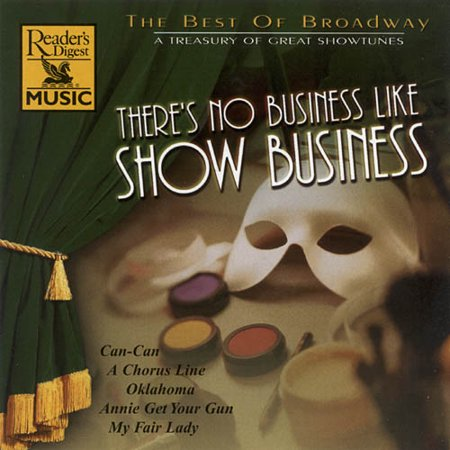 The Best Of Broadway: There's No Business Like Show (Best Reviewed Broadway Shows)