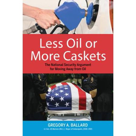 Less Oil or More Caskets : The National Security Argument for Moving Away from (Best Moving Away Gifts)
