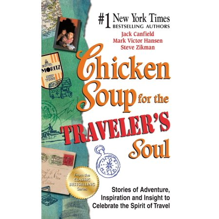 Chicken Soup for the Traveler's Soul : Stories of Adventure, Inspiration and Insight to Celebrate the Spirit of Travel - Spirit Fog Machine