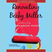 Renovating Becky Miller - Audiobook