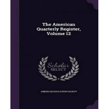 The American Quarterly Register  Volume 12