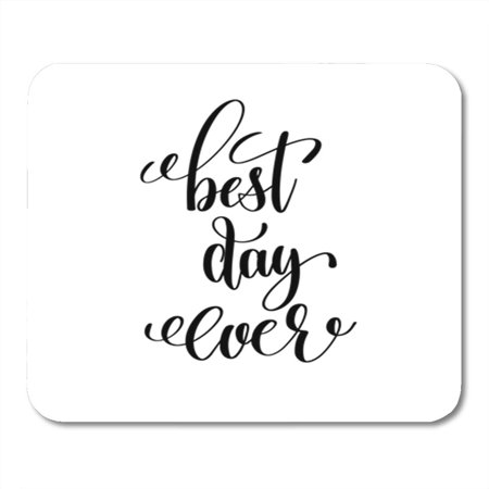 LADDKE Best Day Ever Black and White Hand Lettering Motivational Inspirational Mousepad Mouse Pad Mouse Mat 9x10