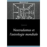 Nostradamus et l'astrologie mondiale - eBook