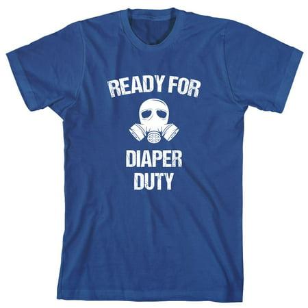 Ready For Diaper Duty Men's Shirt - ID: 2123
