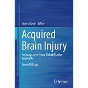 Acquired Brain Injury: An Integrative Neuro-Rehabilitation Approach
