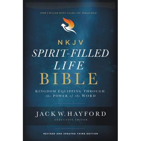NKJV, Spirit-Filled Life Bible, Third Edition, Hardcover, Red Letter Edition, Comfort Print : Kingdom Equipping Through the Power of the (Word For Each Letter Of Your Name)
