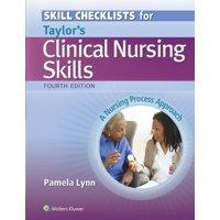 Skill Checklists for Taylor's Clinical Nursing Skills : A Nursing Process Approach