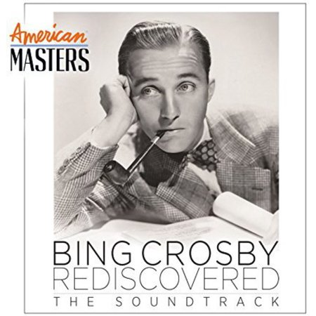 Bing Crosby Rediscovered: (American Masters( Soundtrack (CD)