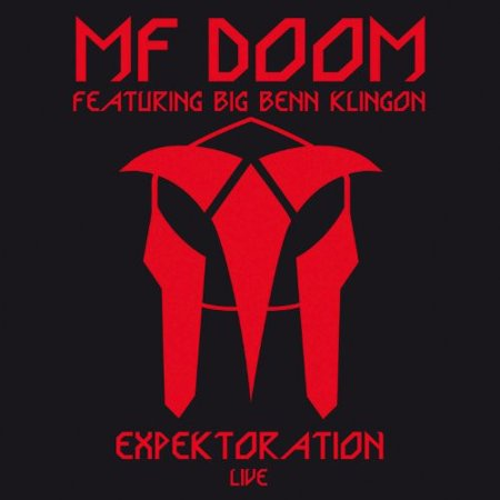 MF Doom / Big Benn Klingon: Expektoration Live Featuring Big Benn