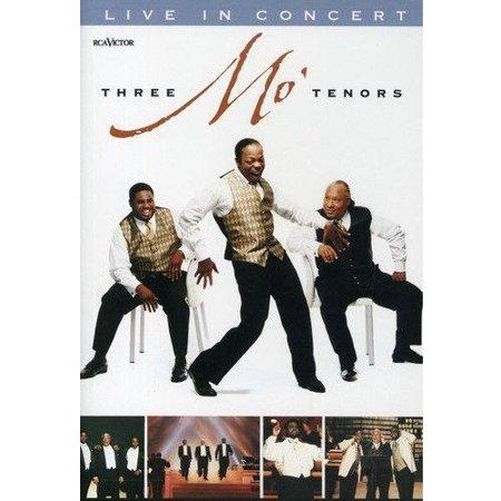 Three Mo Tenors  Live In Concert  Full Frame