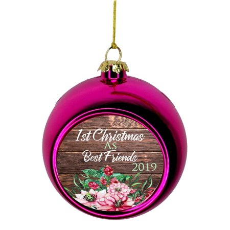 1st Christmas as Best Friends 2019 Bauble Christmas Ornaments Pink Bauble Tree Xmas