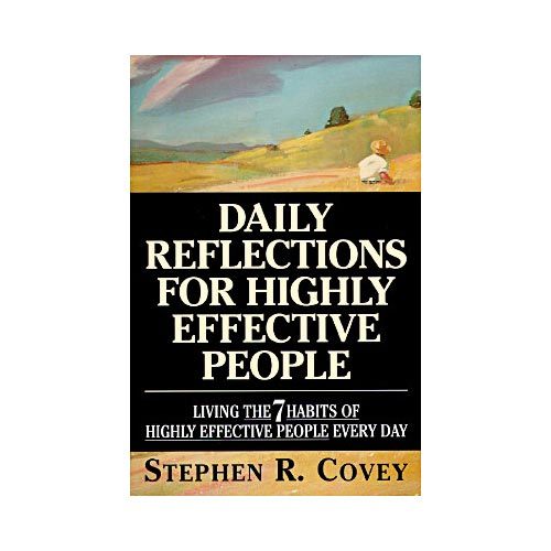 Daily Reflections for Highly Effective People: Living the Seven Habits