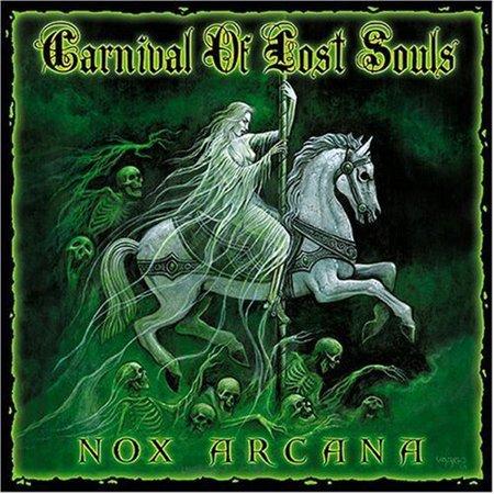 Nox Arcana   Carnival Of Lost Souls New