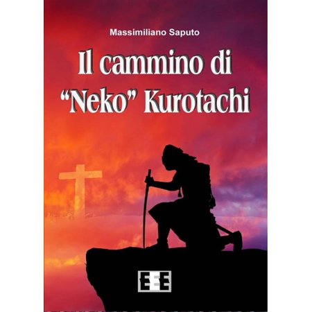 "Il cammino di ""Neko"" Kurotachi - eBook"