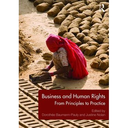 Business and Human Rights : From Principles to (Guiding Principles On Business And Human Rights)