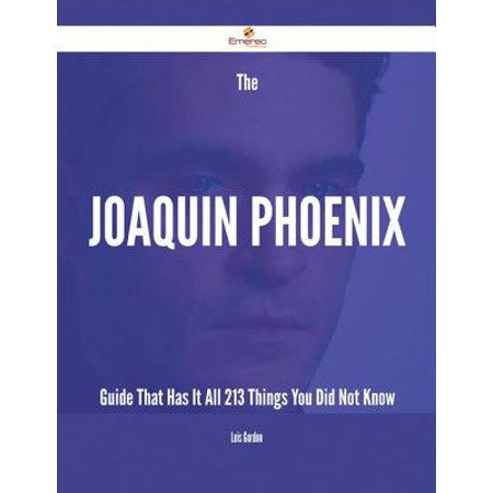 The Joaquin Phoenix Guide That Has It All - 213 Things You Did Not Know - - Halloween Things To Do In Phoenix