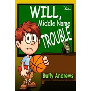 Will, Middle Name Trouble - eBook