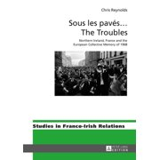 Sous les pavés … The Troubles - eBook