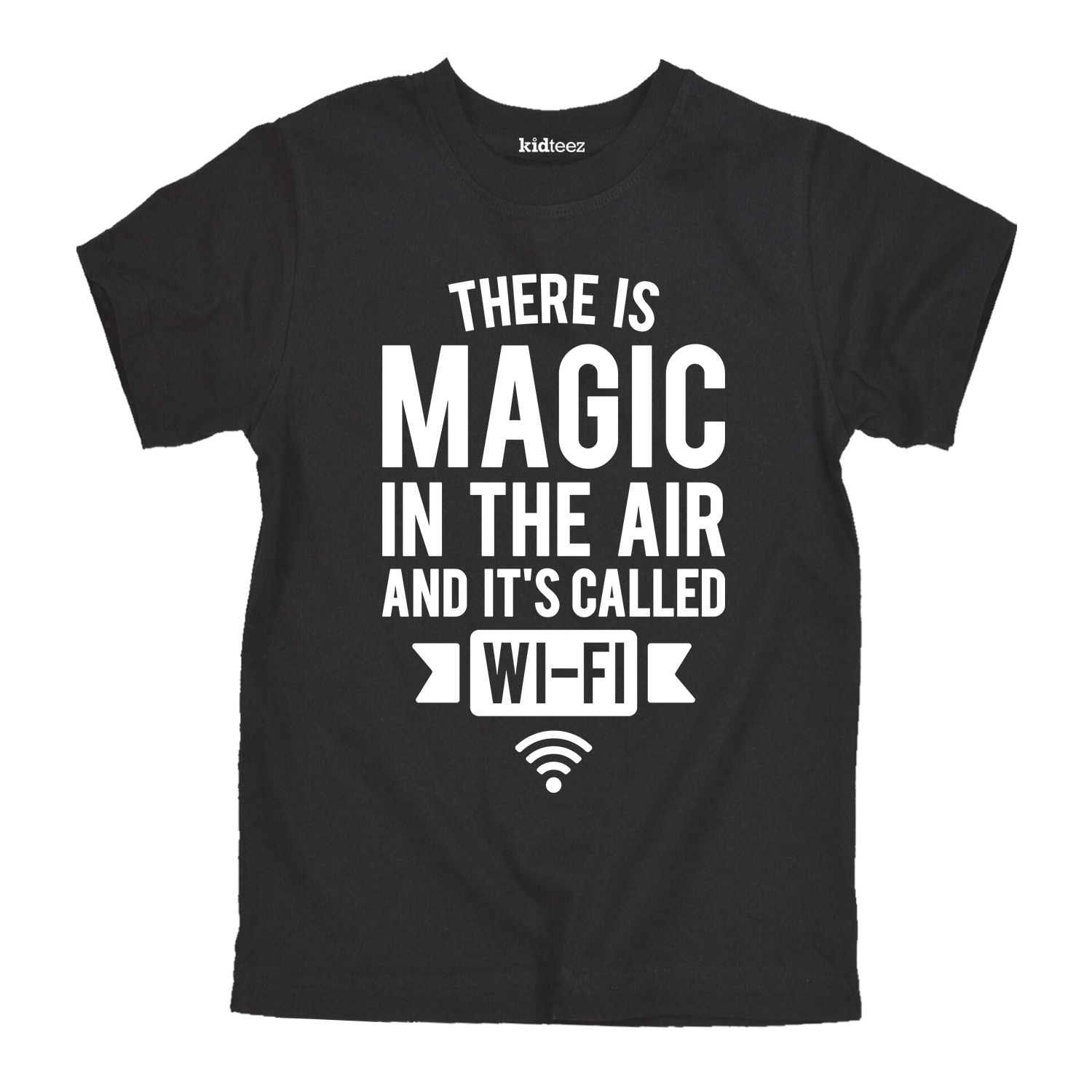 There is Magic in the Air and Its Called WIFI -YOUTH SHORT SLEEVE TEE