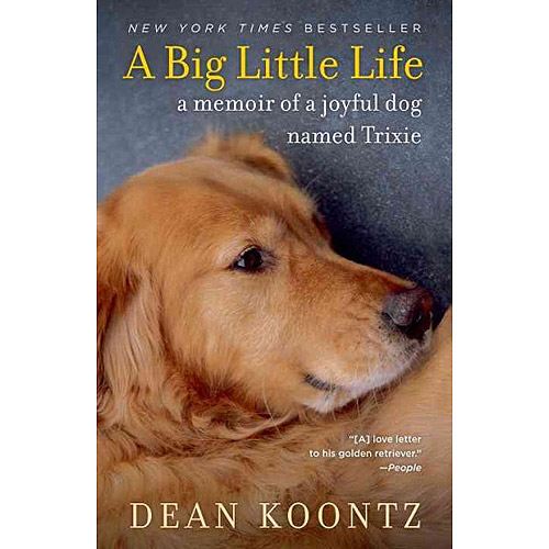 a big little life a memoir of a joyful dog named trixie