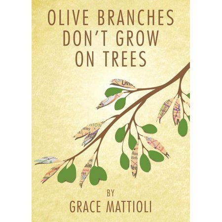 Olive Branches Don't Grow on Trees Olive Tree Branch